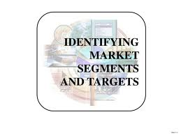 Lecture on Identifying Market Segments and Targets