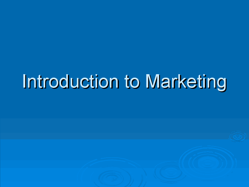 Lecture on Introduction to Marketing