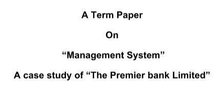 Term Paper On Management System