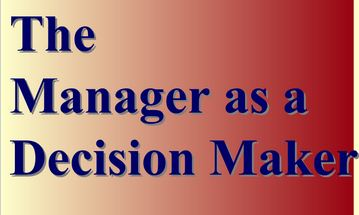 The Manager As a Decision Maker