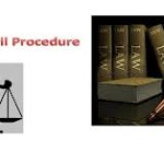 The Code of Civil Procedure 1908 Lecture – 02