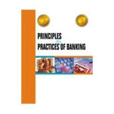 Report on Principal and Practice of Banking