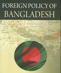 The Aims and Objectives of Foreign Policy of Bangladesh
