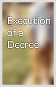 Execution of decree