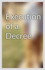 Execution of decree