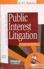 Public Interest Litigation (PIL)
