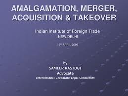 Amalgamation and Acquisition