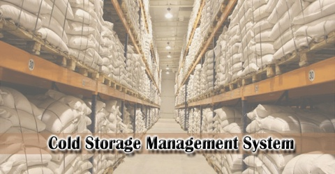 Design and Implementation of Cold storage Management System
