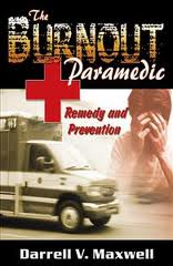 Paramedic Burnout from a Paramedic's Perspective