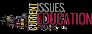 Discuss Current Issues in Education