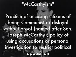 Define and Discuss on McCarthyism Practice