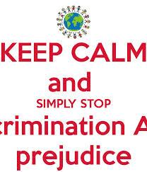 Discuss and Define Prejudice and Discrimination