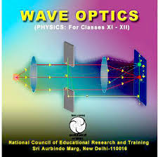 Define and Explain Wave Optics