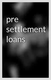 Discussed on Pre Settlement Loans