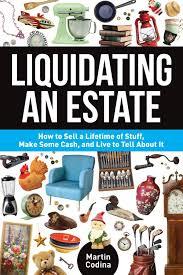 Define and Discuss on Estate Liquidations