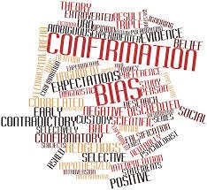 Analyze the Power of Confirmation Bias