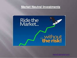 Discuss on Market Neutral Investments