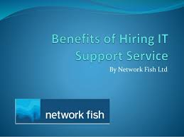 Benefits of Hiring IT Support Services