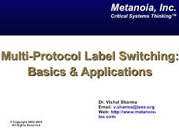 Multi Protocol Label Switching Introduction