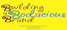 Explain Bodacious Branding