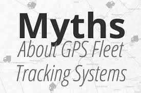 Myths Linked to Fleet Tracking