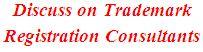 Discuss on Trademark Registration Consultants
