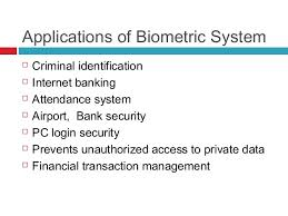 Applications of Biometric Security