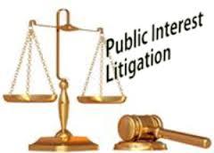 Explain on Public Interests Litigation (PIL)