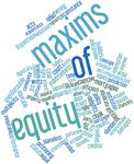 Maxims of Equity and their Application