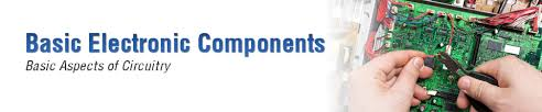 Aspects of Electronic Components