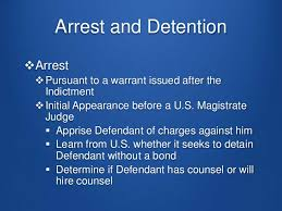 Arrest and Detention of Defendant