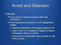 Arrest and Detention of Defendant