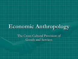 Economic Anthropology