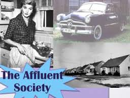 affluent society thesis