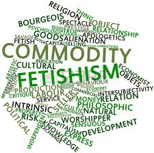 Commodity Fetishism
