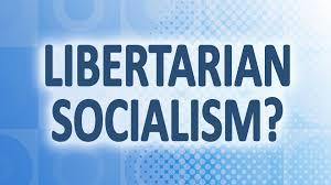 Libertarian Socialism