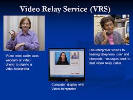Video Relay Service
