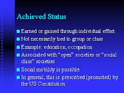Achieved Status
