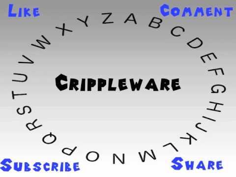 Crippleware