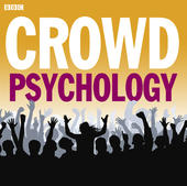 Crowd Psychology