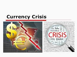 Currency Crisis