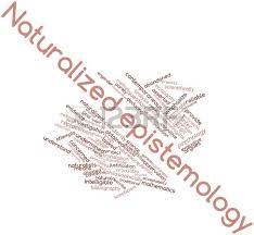 Naturalized Epistemology