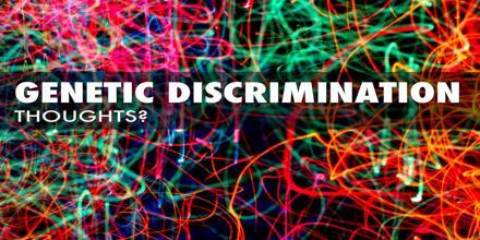 Genetic Discrimination