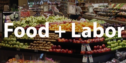 Food and Labor