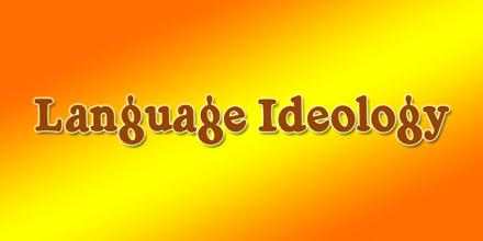 Problems with Language and `Ideology'