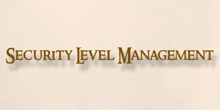 Security Level Management