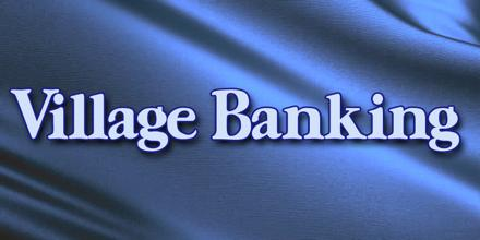 Village Banking