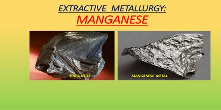 Metallurgy of Manganese