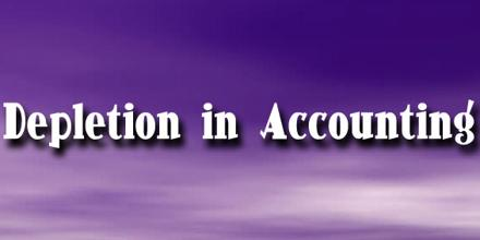 Depletion in Accounting