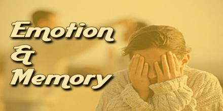 Emotion and Memory